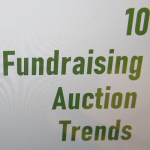 The 10 Latest Fundraising Auction Trends